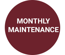 Monthly Maintenance